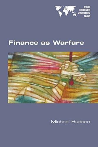 Finance as Warfare por Michael Hudson