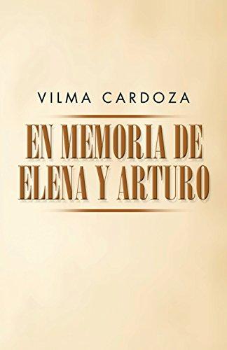 En Memoria De Elena Y Arturo por Vilma Cardoza