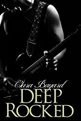 Deep Rocked (BBW New Adult Rock Star Romance) (Rocked series Book 5) (English Edition)