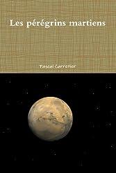 Les pérégrins martiens