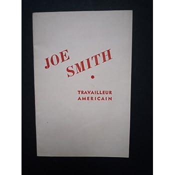 Joe smith travailleur américain.