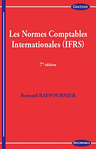 Normes Comptables Internationales, 7e ed. (les)