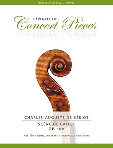 Scène de Ballet op. 100 (Arrangiert für Violine und Klavier).Bärenreiter's Concert Pieces.Klavierauszug, Stimme