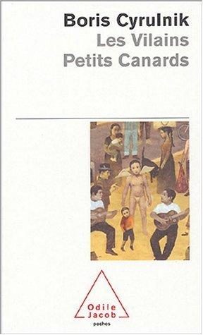 Les vilains petits canards de Cyrulnik. Boris (2004) Poche