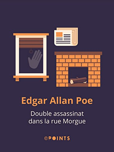 Double assassinat dans la rue Morgue par Edgar Allan Poe