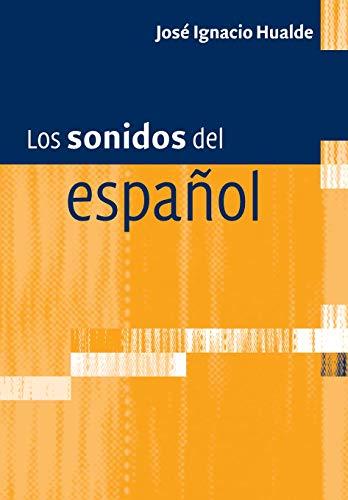 Los sonidos del español por José Ignacio Hualde