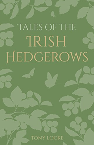 Tales of the Irish Hedgerows (English Edition) -