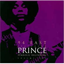 Symbolic Beginnings by 94 East/Prince