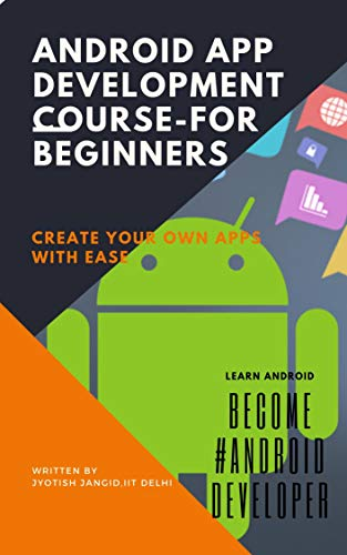 Android App Development Course-for beginners: create your own apps ...