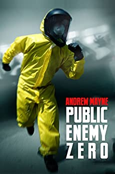 Public Enemy Zero (English Edition) par [Mayne, Andrew]