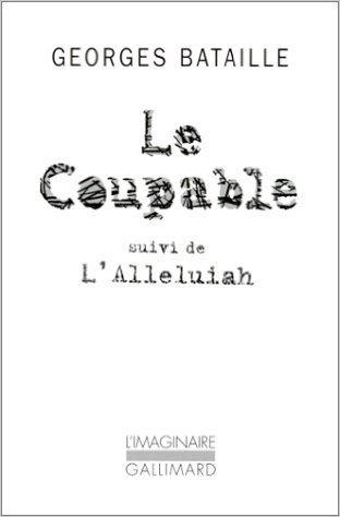 Somme athéologique, II:Le Coupable / L'Alleluiah de Georges Bataille ( 13 mars 1998 )