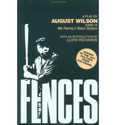 [Fences] [by: August Wilson]