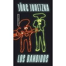 Los Bandidos (German Edition)