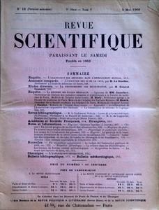 REVUE SCIENTIFIQUE du 05-05-1906 L'ORIENTATION DES REFORMES DANS L'ENSEIGNEMENT MEDICAL - ANATOMIE COMPAREE PAR LE DOUBLE - LA PHOTOCHROMIE PAR DECOLORATION PAR ERNEST COUSTET - MM. GAUCHER - MERY - BARTH ET DANLOS - LE PROF. STOKVIS - G. POUCHET - A. DE LAPPARENT - H. PIERON - NOTES ET INFORMATION