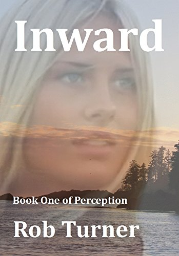 free kindle book Inward: Book 1 of Perception