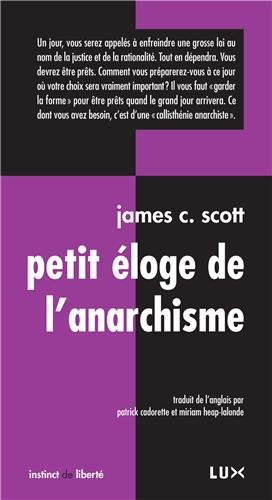 Petit éloge de l'anarchisme par James C. Scott