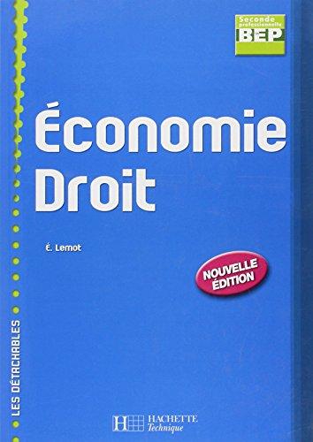Economie Droit BEP 2e Professionnelle par Eric Lemot