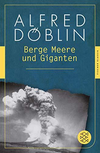 Berge Meere und Giganten: Roman (Fischer Klassik)