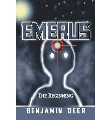 -emerus-the-beginning-by-deer-benjamin-author-sep-09-2013-paperback-