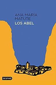 Los Abel par  Ana María Matute