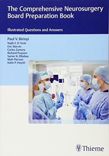 The Comprehensive Neurosurgery Board Preparation Book: Illustrated Questions and Answers