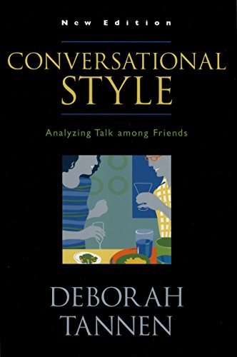 Conversational Style: Analyzing Talk among Friends (English Edition)
