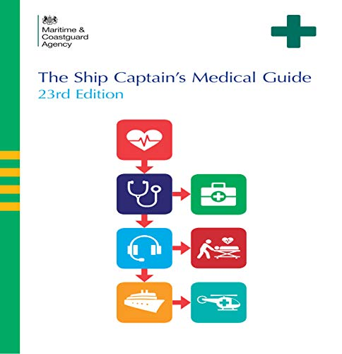 The Ships Captain\'s Medical Guide 23rd Edition (English Edition)