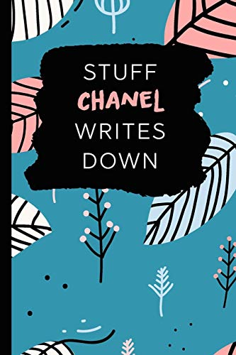 Stuff Chanel Writes Down: Personalized Teal Journal / Notebook (6 x 9 inch) with 110 wide ruled pages inside. -