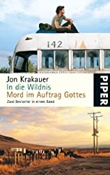 In die Wildnis • Mord im Auftrag Gottes: Allein nach Alaska • Eine Reportage über religiösen Fundamentalismus