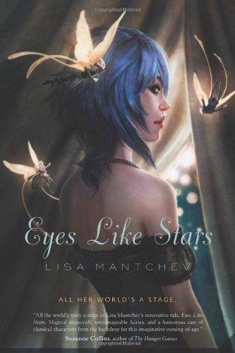Eyes Like Stars: Theatre Illuminata Act 1