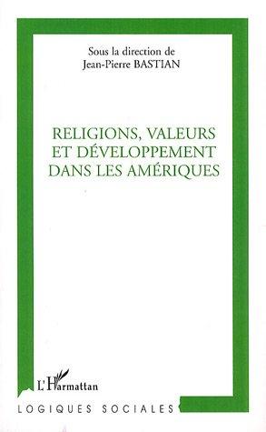 Religions, valeurs et développement dans les Amériques