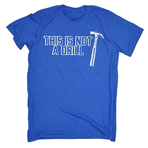 123t-slogans-mens-this-is-not-a-drill-hammer-design-4xl-royal-blue-loose-fit-t-shirt