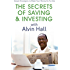 The Secrets of Saving and Investing with Alvin Hall: Simple Strategies to Make Your Money Go Further
