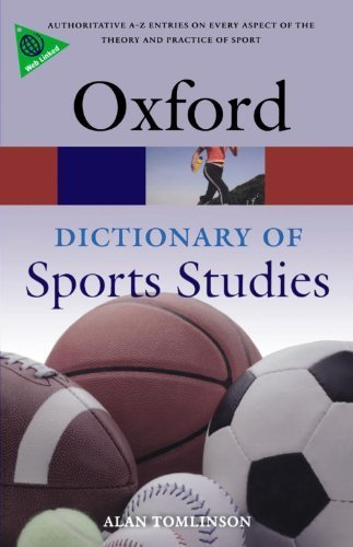 A Dictionary of Sports Studies (Oxford Paperback Reference) 1st edition by Tomlinson, Alan (2010) Paperback