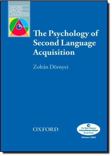 The Psychology of Second Language Acquisition (Oxford Applied Linguistics) por Zoltán Dörnyei