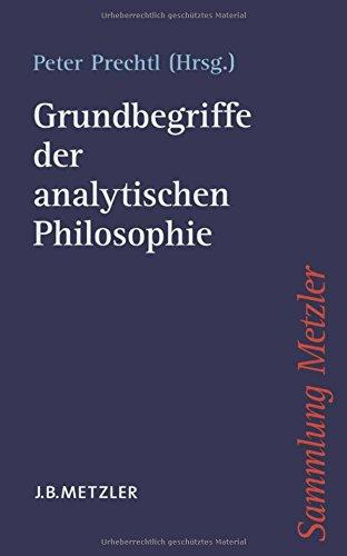 Grundbegriffe der analytischen Philosophie (Sammlung Metzler)