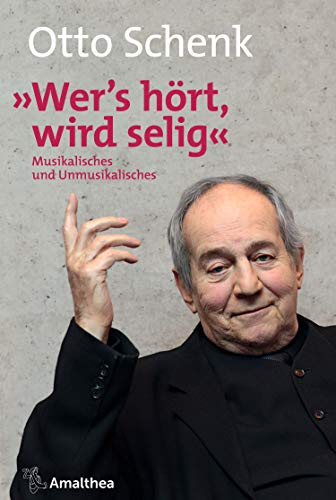 """""""Wer's hört, wird selig"""": Musikalisches und Unmusikalisches"""