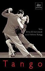 Tango: Geschichte und Geschichten
