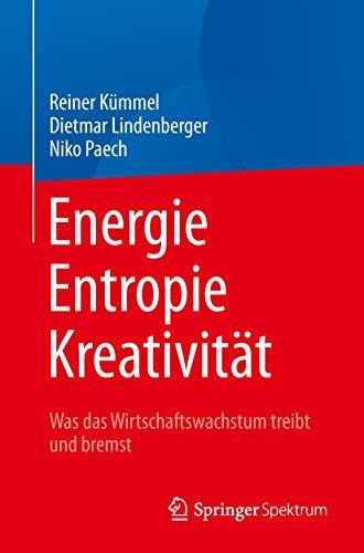Descargar Gratis Libros Energie, Entropie, Kreativität: Was das Wirtschaftswachstum treibt und bremst Cuentos Infantiles Epub