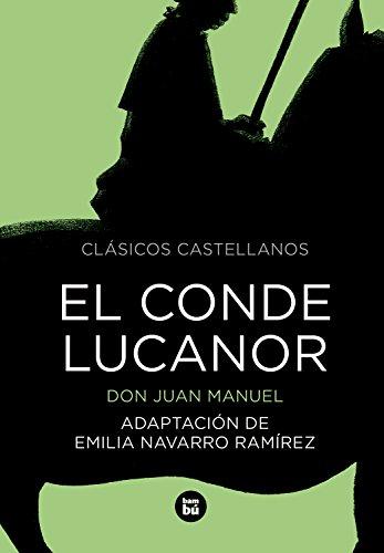 El Conde Lucanor (Clásicos castellanos) por Don Juan Manuel