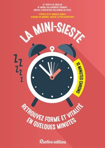 La mini-sieste : 10 minutes chrono ! par Thierry de Greslan