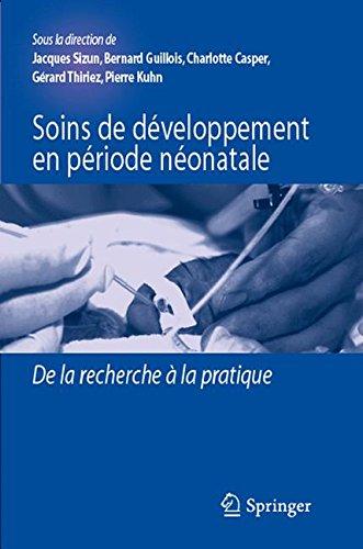 Descargar Libro Soins de développement en période néonatale : De la recherche à la pratique de Jacques Sizun