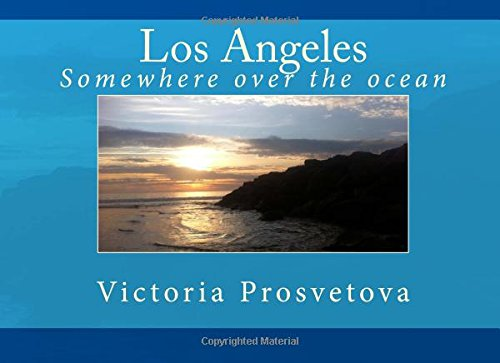 Los Angeles: Somewhere over the Ocean