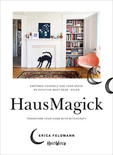 HausMagick: Transform your home, create your sanctuary (English Edition)