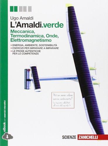 L'Amaldi.verde. Per le Scuole superiori. Con e-book. Con espansione online