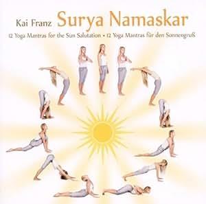 Surya Namaskar - 12 Yoga Mantras for the