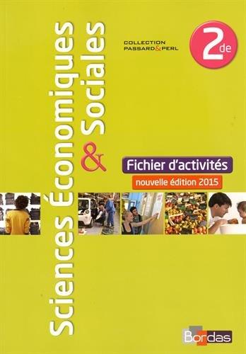 Sciences économiques & sociales 2de : Fichiers d'activités par Annabel Beaupied, Estelle Cardon, Elise Decosne, Cédric Passard