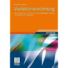 Variationsrechnung: Eine Einführung in die Theorie Einer Unabhängigen Variablen Mit Beispielen und Aufgaben (German Edition)