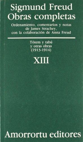 Obras Completas. Vol. XIII: Tótem Y Tabú Y Otras Obras (Obras Completas de Sigmund Freud) por Sigmund Freud
