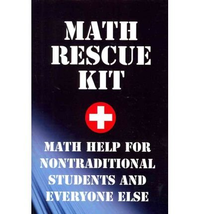 -math-rescue-kit-breakthrough-strategies-for-nontraditional-students-and-everyone-else-by-porr-ph-d-